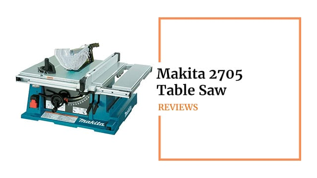 Makita 2705 Review