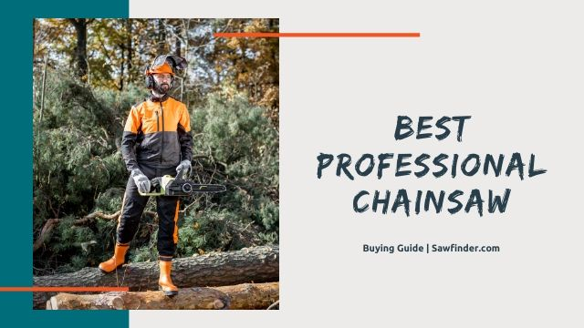 Best Rated Professional Chainsaw