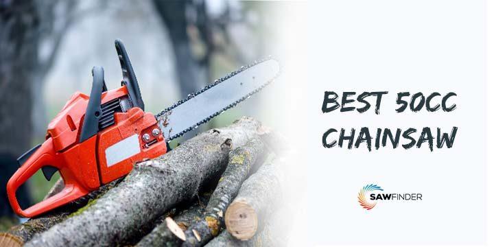 Best 50cc Chain Saw